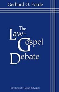 The Law-Gospel Debate: An Interpretation of Its Historical Development