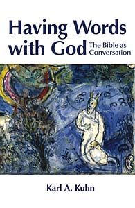 Having Words with God: The Bible as Conversation