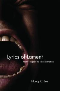Lyrics of Lament: From Tragedy to Transformation