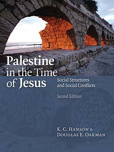 Palestine in the Time of Jesus: Social Structures and Social Conflicts, Second Edition