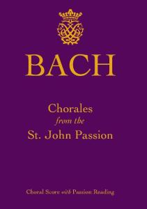 Chorales from the St. John Passion
