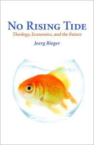 No Rising Tide: Theology, Economics, and the Future