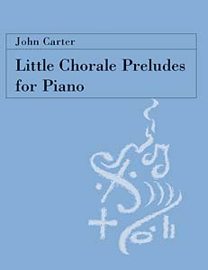 Little Chorale Preludes For Piano