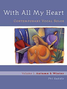 With All My Heart: Contemporary Vocal Solos: Volume 1: Autumn & Winter