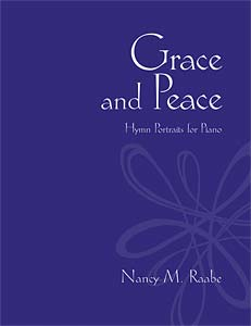 Grace and Peace: Hymn Portraits for Piano