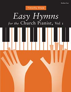 Easy Hymns for the Church Pianist, Volume 1