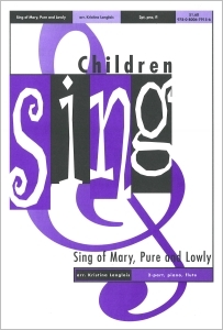 Sing of Mary, Pure and Lowly