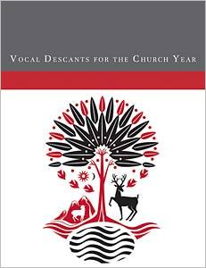 Vocal Descants for the Church Year