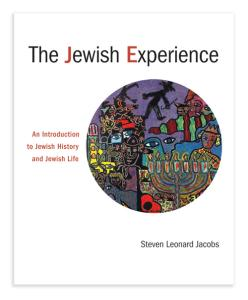 The Jewish Experience: An Introduction to Jewish History and Jewish Life