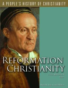 A People's History of Christianity: Reformation Christianity, Vol 5