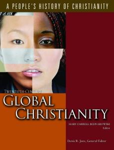 A People's History of Christianity: Twentieth-Century Global Christianity, Vol 7