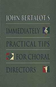 Immediately Practical Tips for Choral Directors