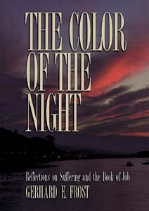 The Color of the Night: Reflections on Suffering and the Book of Job