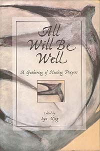 All Will Be Well: A Gathering of Healing Prayers