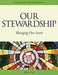 Our Stewardship: Managing Our Assets