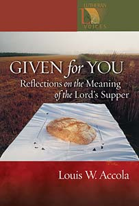 Given for You: Reflections on the Meaning of the Lord's Supper