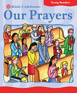 Kids Celebrate Our Prayers, Young Reader: Quantity per package: 12