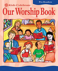Kids Celebrate Our Worship Book, Pre-Reader: Quantity per package: 12