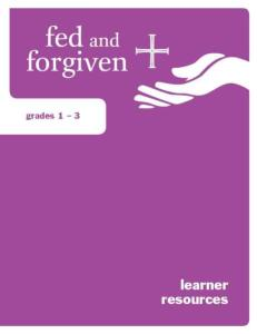 Fed and Forgiven: Grades 1-3 Learner Resource: 6 per package