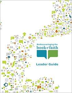 Rediscovering the Book of Faith Leader Guide