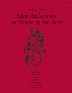 Piano Reflections on Hymns of the Faith