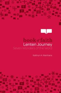Book of Faith Lenten Journey: Seven Wonders of the Word