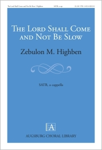The Lord Shall Come and Not Be Slow