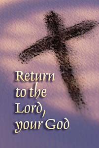 Return to the Lord, your God: Ash Wednesday Bulletin: Quantity per package: 100