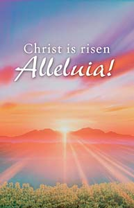 Christ is Risen Alleluia!: Easter Bulletin, Regular Size: Quantity per package: 100