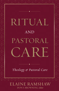 Ritual and Pastoral Care