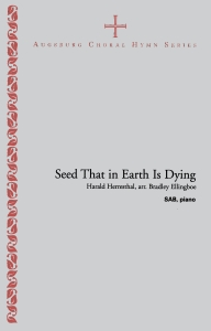 Seed That in Earth Is Dying