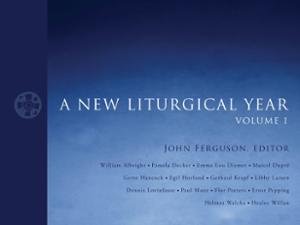 A New Liturgical Year, volume 1