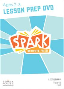 Spark Lectionary / Fall 2021 / Age 2-3 / Lesson Prep Video DVD