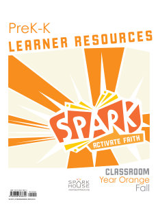 Spark Classroom / Year Orange / Fall / PreK-K / Learner Leaflets