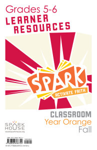 Spark Classroom / Year Orange / Fall / Grades 5-6 / Learner Leaflets