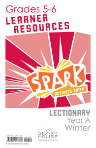 Spark Lectionary / Year A / Winter 2019-2020 / Grades 5-6 / Learner Leaflets