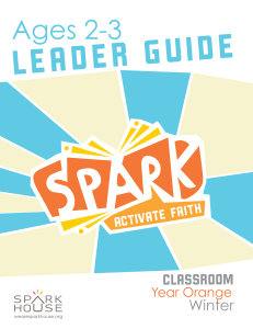 Spark Classroom / Year Orange / Winter / Age 2-3 / Leader Guide