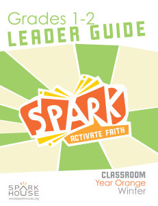 Spark Classroom / Year Orange / Winter / Grades 1-2 / Leader Guide