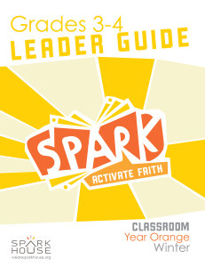 Spark Classroom / Year Orange / Winter / Grades 3-4 / Leader Guide