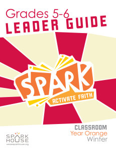 Spark Classroom / Year Orange / Winter / Grades 5-6 / Leader Guide