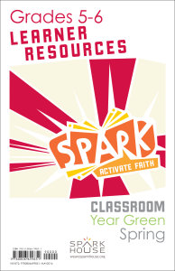Spark Classroom / Year Green / Spring / Grades 5-6 / Learner Leaflets