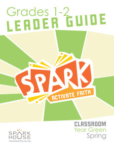 Spark Classroom / Year Green / Spring / Grades 1-2 / Leader Guide