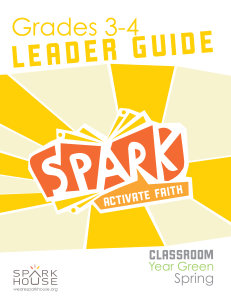 Spark Classroom / Year Green / Spring / Grades 3-4 / Leader Guide