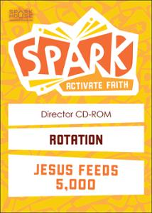 Spark Rotation / Jesus Feeds 5000 / Director CD