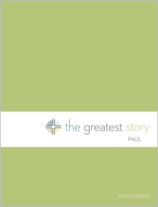 The Greatest Story: Paul Participant Guide (Lutheran Study Bible Edition)