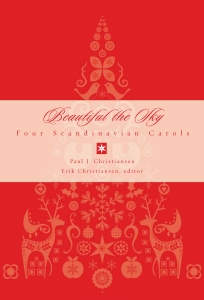 Beautiful the Sky: Four Scandinavian Carols