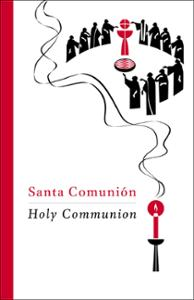Santa Comunión Edición Para Asamblea / Holy Communion Assembly Edition