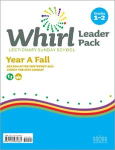 Whirl Lectionary / Year A / Fall 2020 / Grades 1-2 / Leader Pack