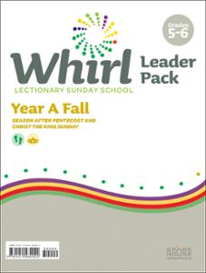 Whirl Lectionary / Year A / Fall 2020 / Grades 5-6 / Leader Pack