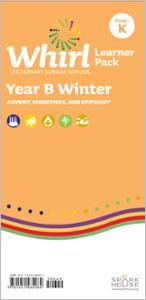 Whirl Lectionary / Year B / Winter 2020-2021 / PreK-K / Learner Pack